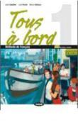 Copertina dell'audiolibro Tous à bord 1 di GAUTHIER, J. - PARODI, L. -VALLACCO, M.