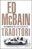 Copertina dell'audiolibro Traditori di McBAIN, Ed (Traduzione di Nicoletta Lamberti)