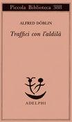 Copertina dell'audiolibro Traffici con l'aldilà di DÖBLIN, Alfred