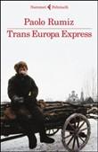 Copertina dell'audiolibro Trans Europa Express di RUMIZ, Paolo