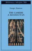 Copertina dell'audiolibro Tre camere a Manhattan di SIMENON, Georges
