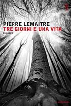 Copertina dell'audiolibro Tre giorni e una vita di LEMAITRE, Pierre