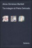 Copertina dell'audiolibro Tre indagini di Petra Delicado di GIMENEZ BARTLETT, Alicia