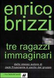 Copertina dell'audiolibro Tre ragazzi immaginari di BRIZZI, Enrico