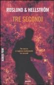 Copertina dell'audiolibro Tre secondi di ROSLUND, Anders - HELLSTROM, Borge