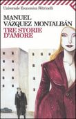 Copertina dell'audiolibro Tre storie d'amore di VAZQUEZ MONTALBAN, Manuel