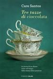 Copertina dell'audiolibro Tre tazze di cioccolata di SANTOS, Care