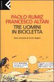 Copertina dell'audiolibro Tre uomini in bicicletta di RUMIZ, Paolo