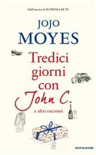 Copertina dell'audiolibro Tredici giorni con John C. e altri racconti