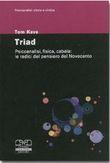 Copertina dell'audiolibro Triad: psicoanalisi,fisica, cabala le radici del pensiero del Novecento di KEVE, Tom
