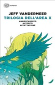 Copertina dell'audiolibro Trilogia dell'area X di VANDERMEER, Jeff