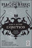 Copertina dell'audiolibro Trilogia di Magdeburg: L'eretico vol. 1 di ALTIERI, Alan D.