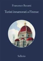 Copertina dell'audiolibro Turisti innamorati a Firenze di RECAMI, Francesco