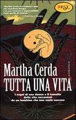 Copertina dell'audiolibro Tutta una vita di CERDA, Martha