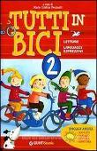 Copertina dell'audiolibro Tutti in bici 2 – Letture di PECCIANTI, Maria Cristina (a cura di)