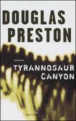 Copertina dell'audiolibro Tyrannosaur Canyon di PRESTON, Douglas