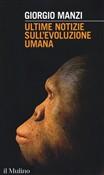 Copertina dell'audiolibro Ultime notizie sull'evoluzione umana di MANZI, Giorgio
