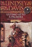 Copertina dell'audiolibro Ultimo atto a Palmira di DAVIS, Lindsey