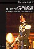 Copertina dell'audiolibro Umberto II il re gentiluomo di ARTIERI, Giovanni