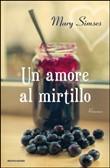 Copertina dell'audiolibro Un amore al mirtillo di SIMSES, Mary