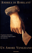 Copertina dell'audiolibro Un amore veneziano di ROBILANT, Andrea di