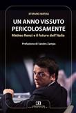 Copertina dell'audiolibro Un anno vissuto pericolosamente di NATOLI, Stefano - DA ROLD, Vittorio