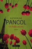 Copertina dell'audiolibro Un ballo ancora di PANCOL, Katherine