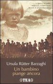 Copertina dell'audiolibro Un bambino piange ancora di RUTTER BARZAGHI, Ursula