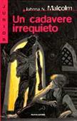 Copertina dell'audiolibro Un cadavere irrequieto di MALCOLM, Jahnna N.