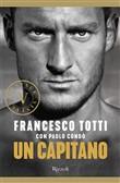 Copertina dell'audiolibro Un capitano di TOTTI, Francesco con CONDO', Paolo