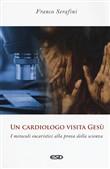 Copertina dell'audiolibro Un cardiologo visita Gesù di SERAFINI, Franco