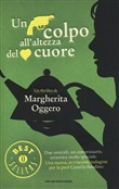 Copertina dell'audiolibro Un colpo all'altezza del cuore di OGGERO, Margherita