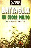 Copertina dell'audiolibro Un cuore pulito di BATTAGLIA, Romano