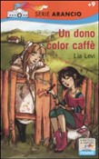 Copertina dell'audiolibro Un dono color caffè di LEVI, Lia