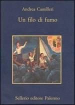 Copertina dell'audiolibro Un filo di fumo di CAMILLERI, Andrea