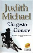 Copertina dell'audiolibro Un gesto d'amore di MICHAEL, Judith