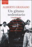 Copertina dell'audiolibro Un gitano sedentario di GRANADO, Alberto