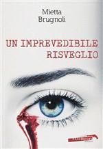 Copertina dell'audiolibro Un imprevedibile risveglio di BRUGNOLI, Mietta