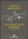 Copertina dell'audiolibro Un innocente vampiro di MAINARDI, Danilo