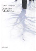 Copertina dell'audiolibro Un inverno nella foresta di MINGARELLI, Hubert