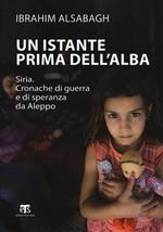 Copertina dell'audiolibro Un istante prima dell'alba di ALSABAGH, Ibrahim