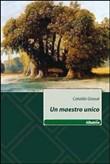 Copertina dell'audiolibro Un maestro unico di CATALDO, Giosué