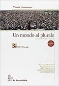 Copertina dell'audiolibro Un mondo al plurale 3B di CASTRONOVO, Valerio