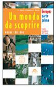 Copertina dell'audiolibro Un mondo da scoprire. Europa: parte prima di CAOCCI, A. - CREMONESE, A - GENTILE, A.