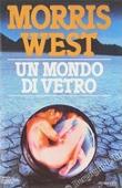 Copertina dell'audiolibro Un mondo di vetro di WEST, Morris
