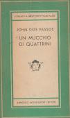 Copertina dell'audiolibro Un mucchio di quattrini di DOS PASSOS, John (Trad. Cesare Pavese)