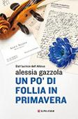 Copertina dell'audiolibro Un po' di follia in primavera di GAZZOLA, Alessia