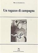 Copertina dell'audiolibro Un ragazzo di campagna di ZAMPROGNO, Bruno