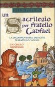 Copertina dell'audiolibro Un sacrilegio per fratello Cadfael