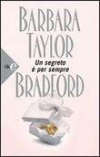 Copertina dell'audiolibro Un segreto è per sempre di BRADFORD, Barbara Taylor